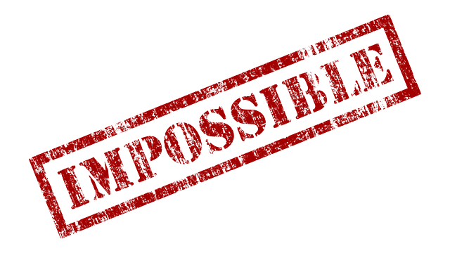 Impossible is simply a Word